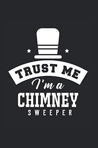 Trust Me Im A Chimney Sweeper | Schornsteinfeger Notizen To-Do Liste: Notizbuch A5 120 Seiten liniert