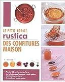 Le petit traité Rustica des confitures maison de Aglaé Blin,Carine Zurbach ( 23 mai 2014 ) - 23/05/2014