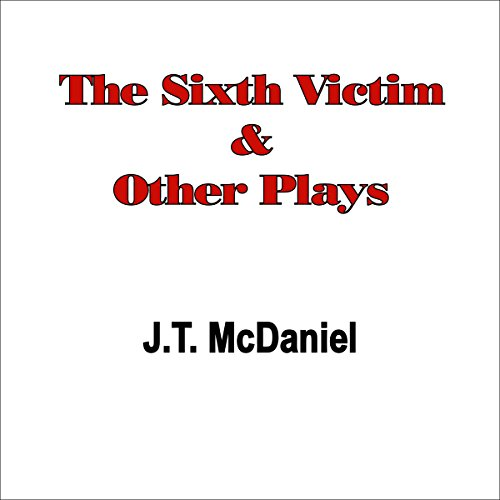 The Sixth Victim & Other Plays audiobook cover art