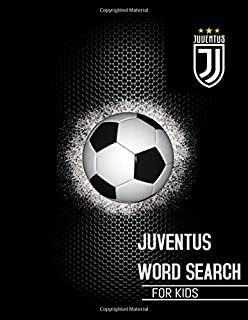 JUVENTUS WORD SEARCH FOR KIDS: Get To Know All Juventus fc Skuad, History, Facts, Fans and Much More! Brain Teaser such as...