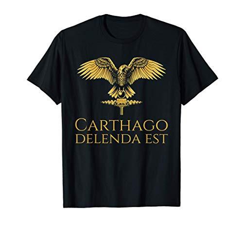 Ancient Rome - Carthago Delenda Est - Latin Quote - SPQR T-Shirt
