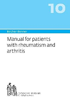 Bircher-Benner Manual: Volume 10: For Patients with Rheumatism and Arthritis