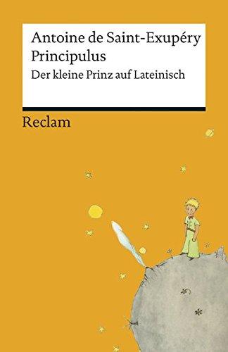 Principulus: Der kleine Prinz auf Lateinisch