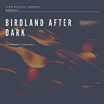 Birdland After Dark (Jazz and Blues Experience)