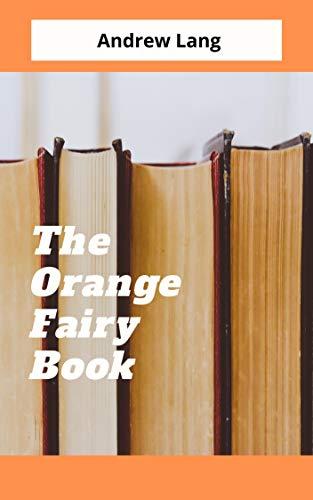 The Orange Fairy Book (English Edition)