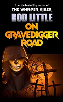 On Gravedigger Road by [Rod Little]