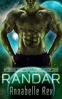 Randar (Intergalactic Soulmates Book 1) by [Annabelle Rex]