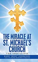 The Miracle at St. Michael's Church: The Apocalypse
