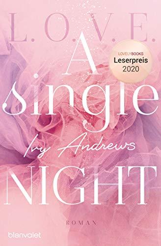 A single night: Roman (L.O.V.E., Band 1)