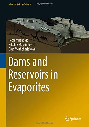 Dams and Reservoirs in Evaporites (Advances in Karst Science)