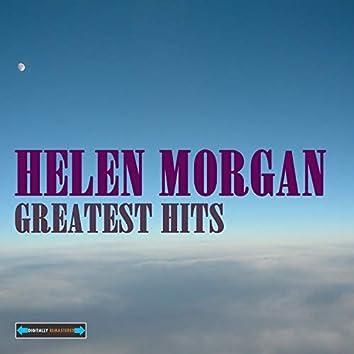 Helen Morgan's Greatest Hits