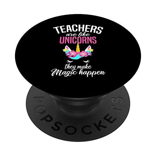 Teachers Are Like Unicorns - Teacher Appreciation PopSockets PopGrip: Impugnatura per Telefoni Cellulari e Tablet Intercambiabile