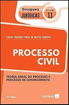 Coleção sinopses jurídicas - processo civil - teoria geral do processo e processo de conhecimento