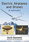 electric airplane - Electric Airplanes and Drones: A History