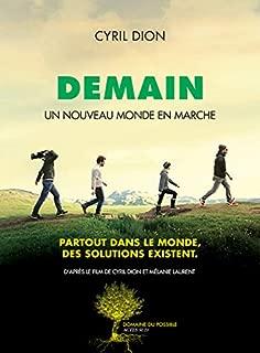 Demain : Un nouveau monde en marche (French Edition)