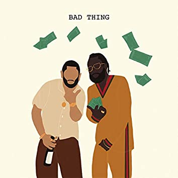 BAD THING (feat. Host)