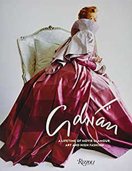 Adrian  A Lifetime of Movie Glamour Art and High Fashion