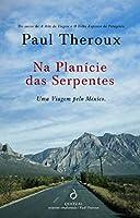 Na Planície das Serpentes (Portuguese Edition)