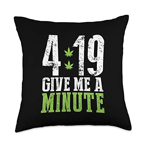 BoredKoalas Pillows 4 19 Give Me A Minute Weed Marijuana 420 Stoner Gift Throw Pillow, 18x18, Multicolor