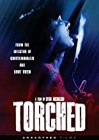 Torched [DVD]