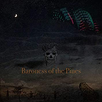 Baroness of the Pines