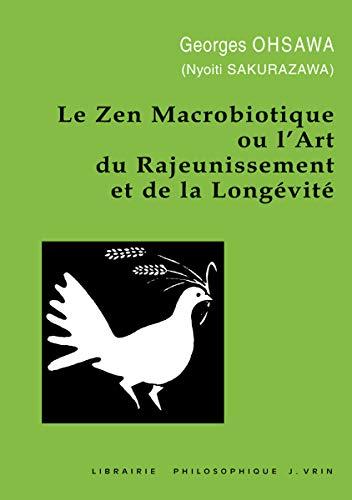 Macrobiotic Zen, ma ọ bụ Art Rejuvenation na Longevity