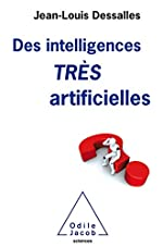 Des Intelligences TRES artificielles de Jean-Louis Dessalles