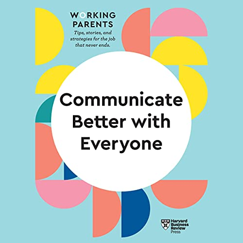 Communicate Better with Everyone cover art