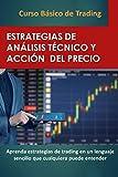 CURSO BÁSICO DE TRADING: Estrategias de Análisis Técnico y Acción del Precio