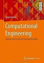 Computational Engineering: Theorie und Praxis der Transportmodelle (German Edition)