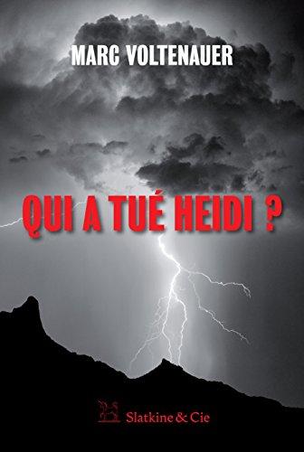 Qui a tué Heidi ?: Une enquête de l'inspecteur Andreas Auer - Tome 2