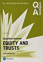 Law Express Question and Answer: Equity and Trusts, 5th edition (Law Express Questions & Answers)