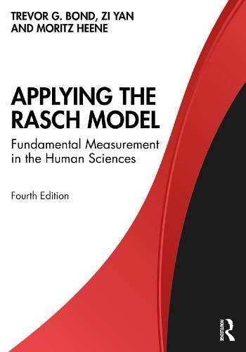 Applying the Rasch Model: Fundamental Measurement in the Human Sciences
