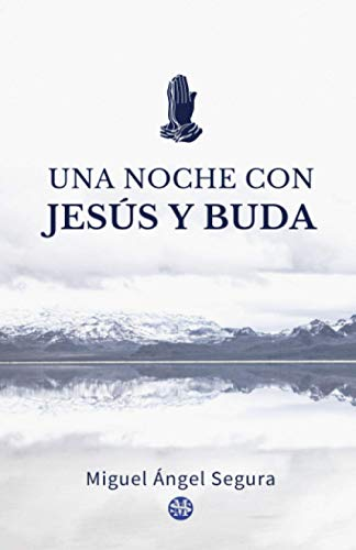 Una noche con Jesús y Buda (Libros que edifican)