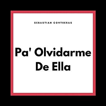 Pa' Olvidarme De Ella