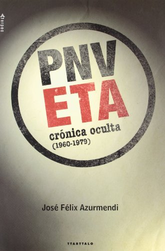 ETA-PNV. Crónica oculta (1960-1979): 16 (Aterpea)