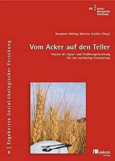 Vom Acker auf den Teller: Impulse der Agrar- und Ernährungsforschung für eine nachhaltige Entwicklung