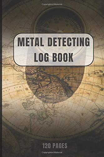 Metal Detecting Log Book: Professional Detectorists Journal