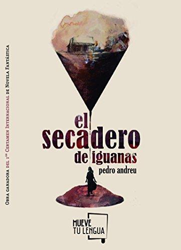 EL SECADERO DE IGUANAS (Novela)