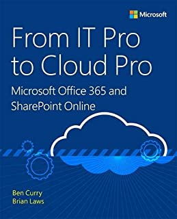 From IT Pro to Cloud Pro Microsoft Office 365 and SharePoint Online