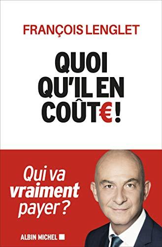 Quoi qu\'il en coûte ! (French Edition)