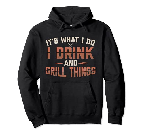"""Lustiges Grill-Set mit Aufschrift """"It's What I Do Drink Grill Things"""" Pullover Hoodie"""