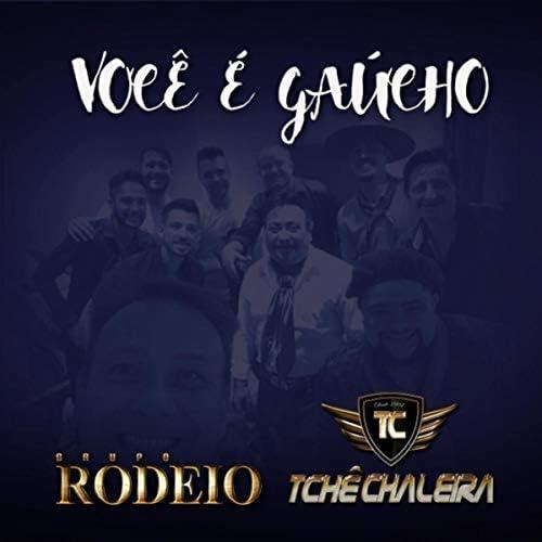 Grupo Rodeio & Tchê Chaleira