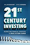 21st Century Investing: Redirecting Financial Strategies to Drive Systems Change  (English Edition)