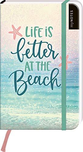 myNOTES Notizbuch A6: Life is better at the beach - notebook small, blanko - für Träume, Pläne und Ideen / ideal als Bullet Journal oder Tagebuch