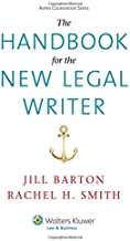 The Handbook for the New Legal Writer (Aspen Coursebooks)