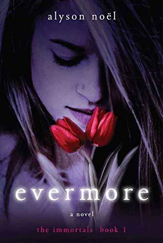 Evermore (The Immortals, 1)