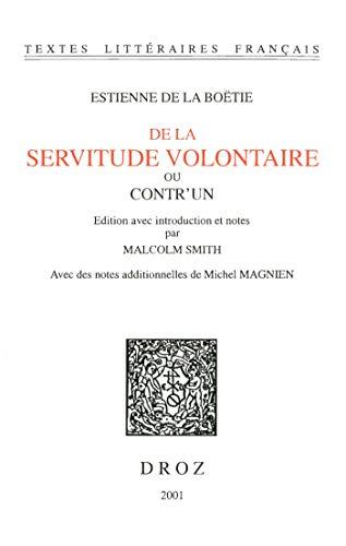 De la Servitude volontaire ou Contr'un PDF Books