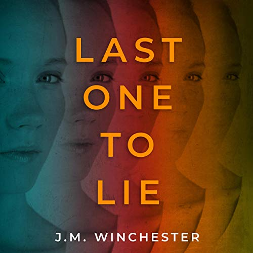 Last One to Lie audiobook cover art