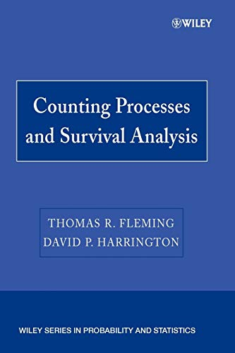 Counting Processes and Survival Analysis (Wiley Series in Probability and Statistics)